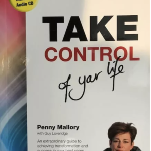 Take Control of Your Life by Penny Mallory